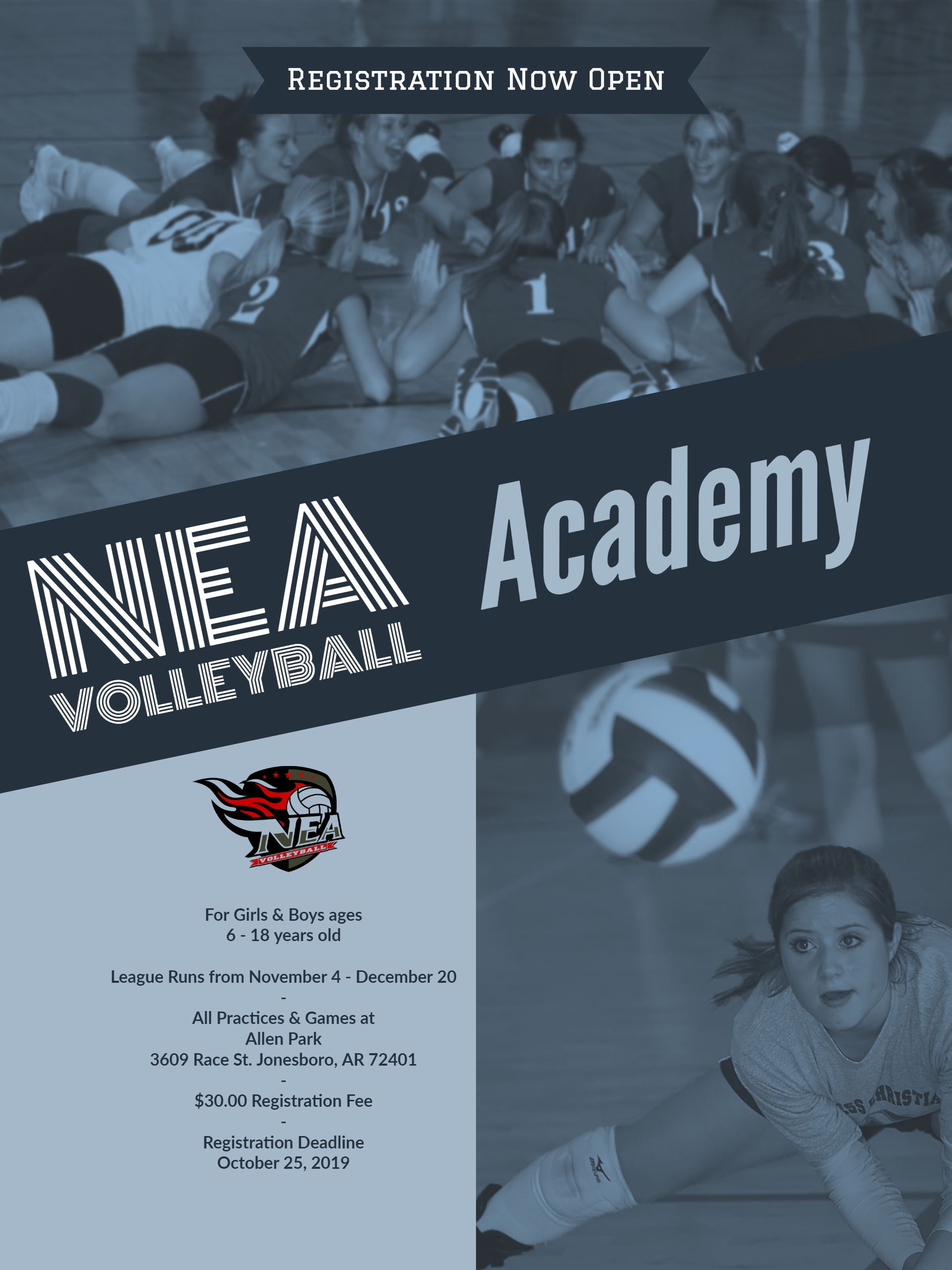 NEA Volleyball Academy registration is $30 and registration deadline is October 25, 2019. For girls
