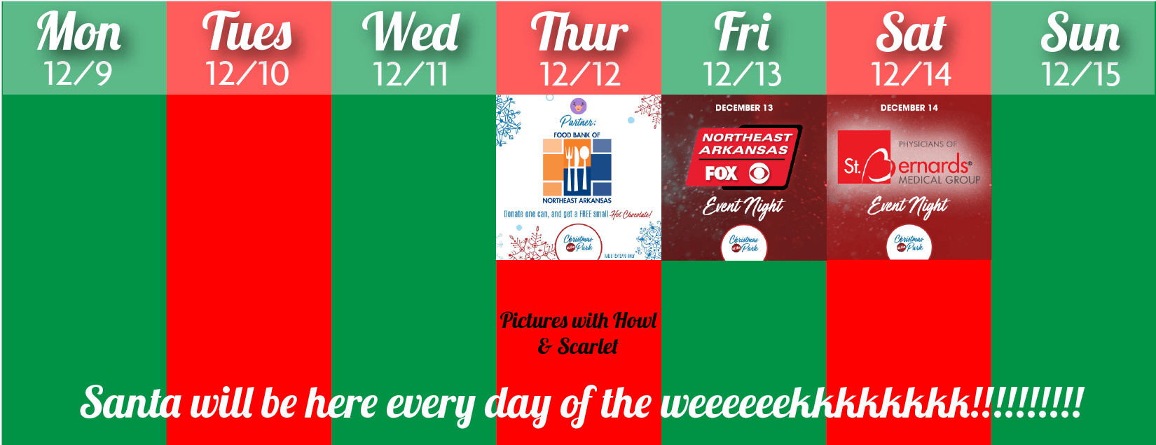 Christmas at the Park schedule for the week of december 9th through 15th; santa will be there all we