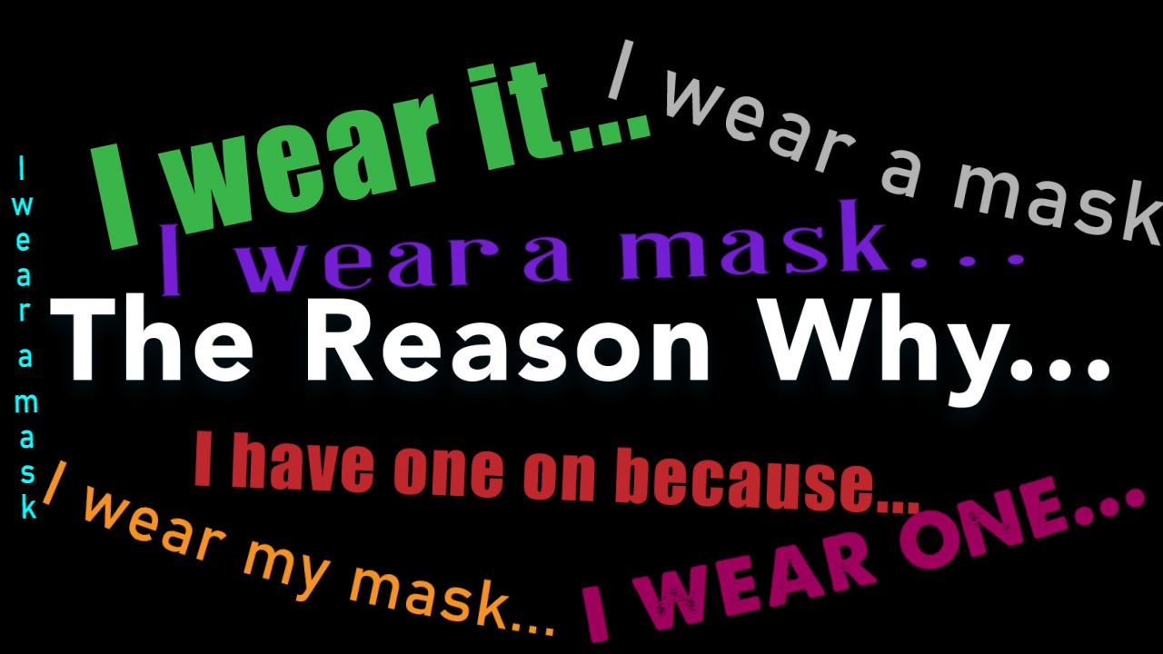The Reason Why I Wear a Mask Graphic